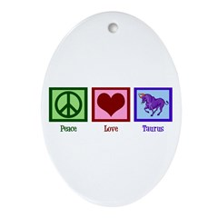 Peace Love Taurus Ornament (Oval)
