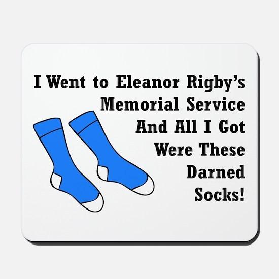 Eleanor Rigby - Darned Socks Mousepad