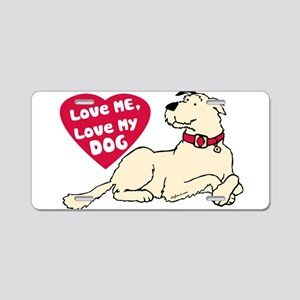 Love My Dog Aluminum License Plate