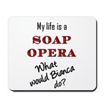 What Would Bianca Do? Mousepad