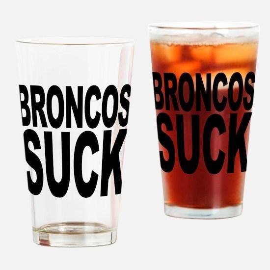 Broncos Suck Pint Glass