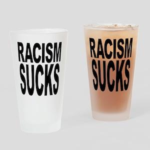 Racism Sucks Drinking Glass