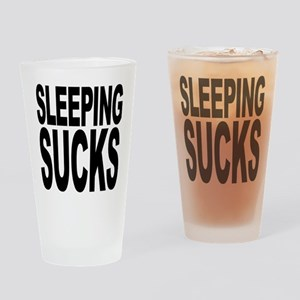 Sleeping Sucks Pint Glass