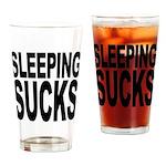 Sleeping Sucks Pint Glass