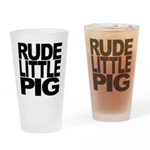 Rude Little Pig Pint Glass