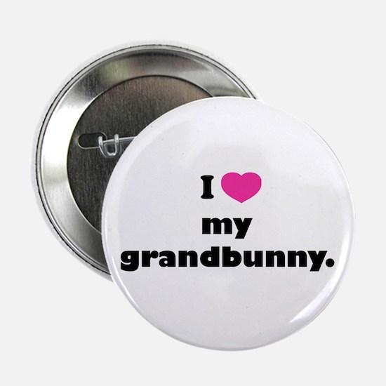 "I love my grandbunny. 2.25"" Button"
