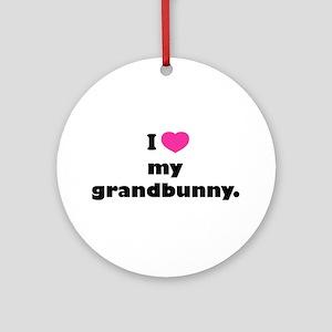 I love my grandbunny. Ornament (Round)