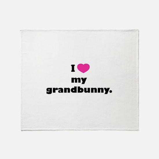 I love my grandbunny. Throw Blanket
