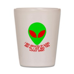 Abducted By Aliens Shot Glass