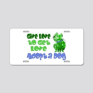 Give Love (Dog) Aluminum License Plate