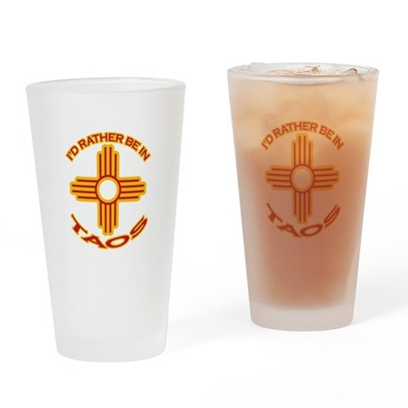I'd Rather Be In Taos Pint Glass