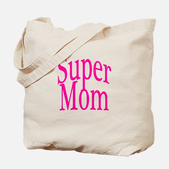 Super Mom Pink Tote Bag