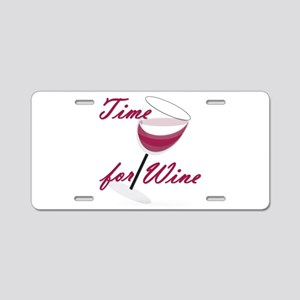 Time for Wine Aluminum License Plate