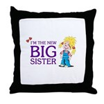I'm the New Big Sister Throw Pillow