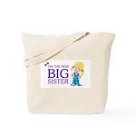 I'm the New Big Sister Tote Bag