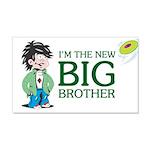I'm the New Big Brother 22x14 Wall Peel
