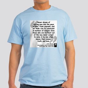 Wesley Religion Quote Light T-Shirt