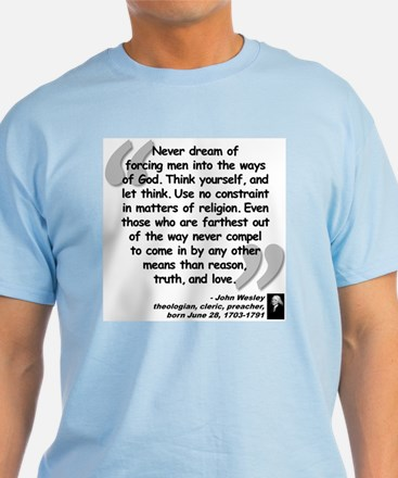 Wesley Religion Quote T-Shirt