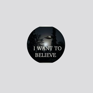 I Want to Believe Mini Button
