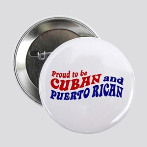 "Cuban and Puerto Rican 2.25"" Button"