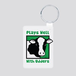 Plays Well With Udders Aluminum Photo Keychain