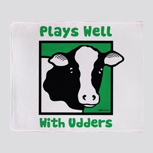 Plays Well With Udders Throw Blanket