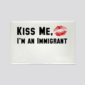I'm an Immigrant Rectangle Magnet