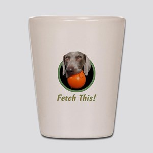 June--Fetch This! Shot Glass