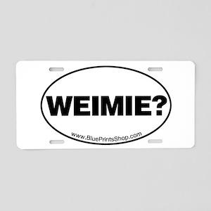 Weimie? Aluminum License Plate