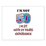 I'm Not 50... Small Poster