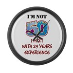 I'm Not 50... Large Wall Clock