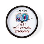 I'm Not 50... Wall Clock