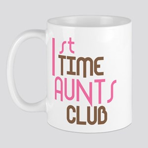 1st Time Aunts Club (Pink) Mug