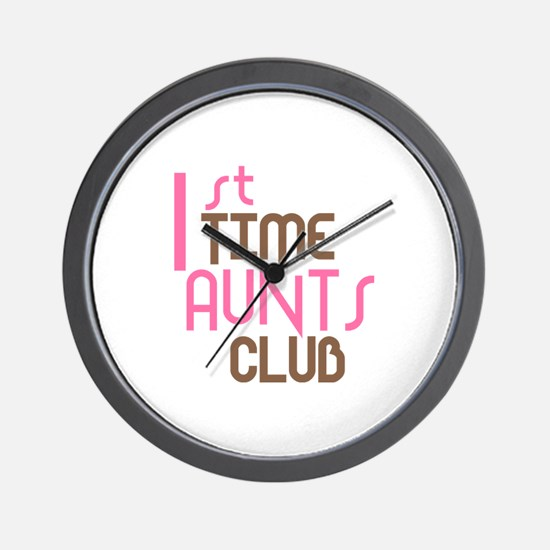 1st Time Aunts Club (Pink) Wall Clock