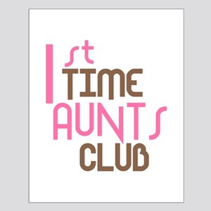 1st Time Aunts Club (Pink) Small Poster