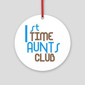 1st Time Aunts Club (Blue) Ornament (Round)