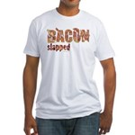 Bacon Slapped Fitted T-Shirt