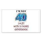 I'm Not 40 Sticker (Rectangle 50 pk)