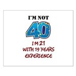 I'm Not 40 Small Poster