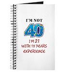 I'm Not 40 Journal