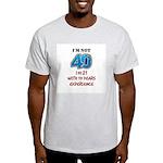 I'm Not 40 Light T-Shirt