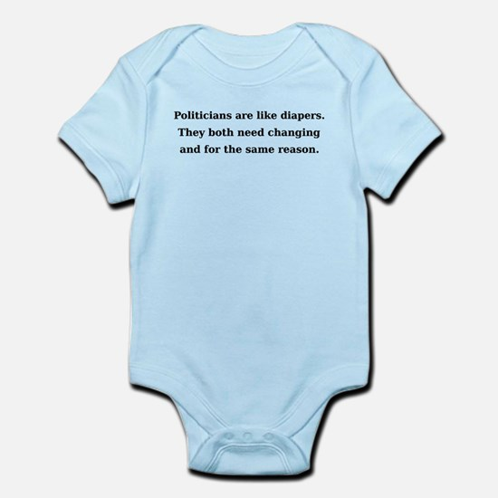Politicians Are Like Diapers Infant Bodysuit
