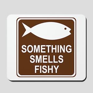 Something Smells Fishy Mousepad