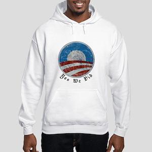 Obama Yes We Did Distressed Hooded Sweatshirt