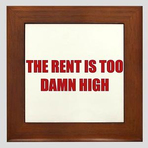 The Rent is Too Damn High Framed Tile