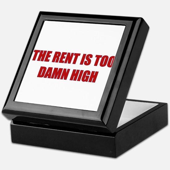 The Rent is Too Damn High Keepsake Box