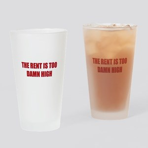 The Rent is Too Damn High Pint Glass