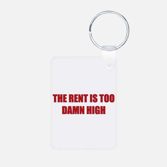 The Rent is Too Damn High Aluminum Photo Keychain