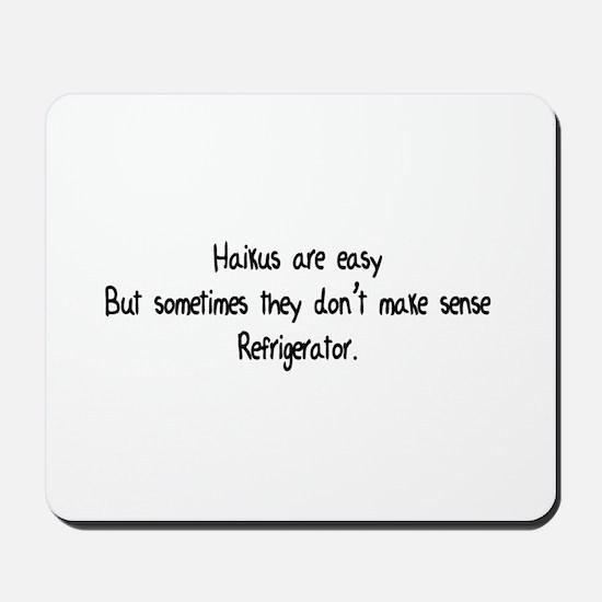 Haikus Are Easy Mousepad