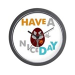 """""""Have A Nice Day"""" Wall Clock"""